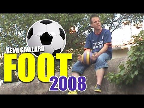 FOOT 2008 (REMI GAILLARD)
