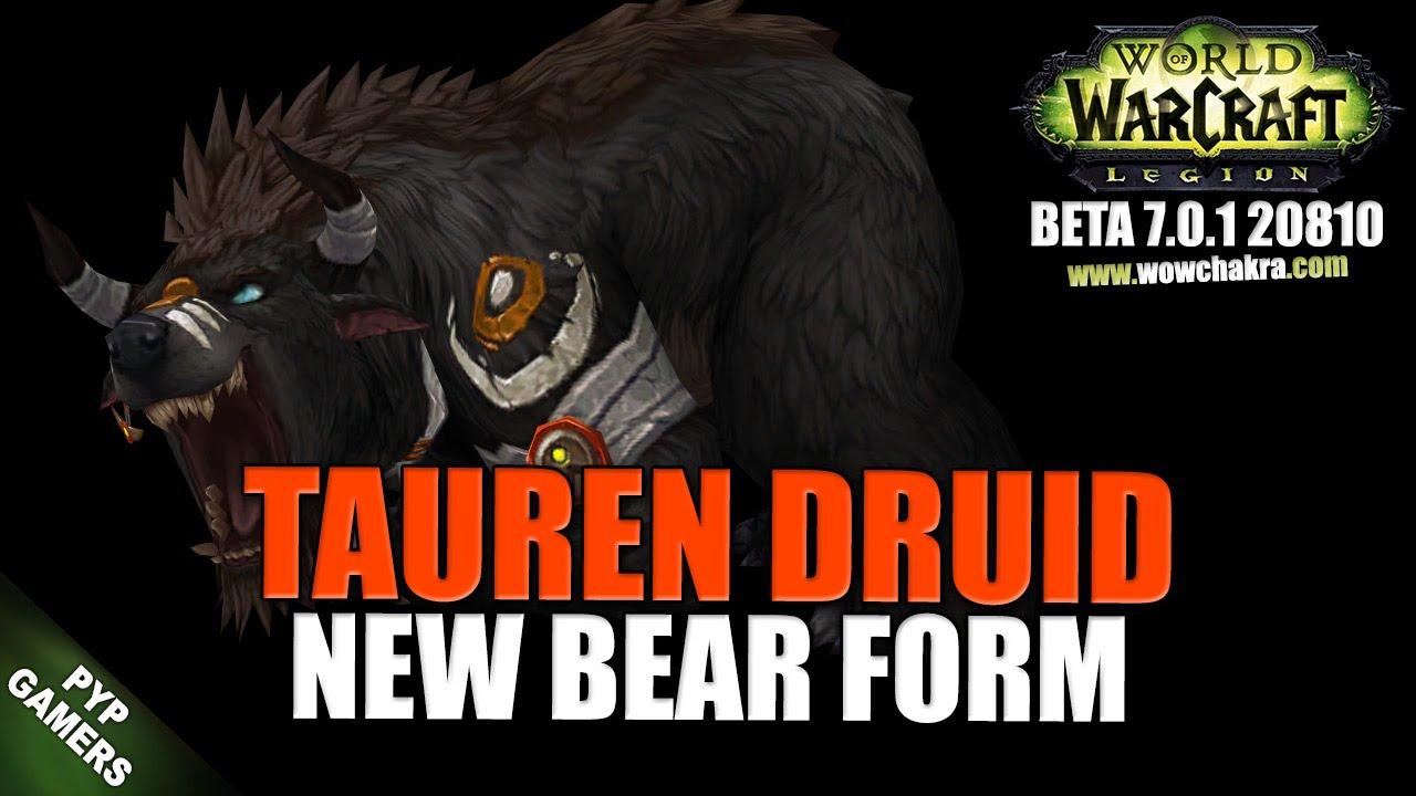 WoW] Tauren Druid Bear form 2 new model | World of Warcraft Legion ...