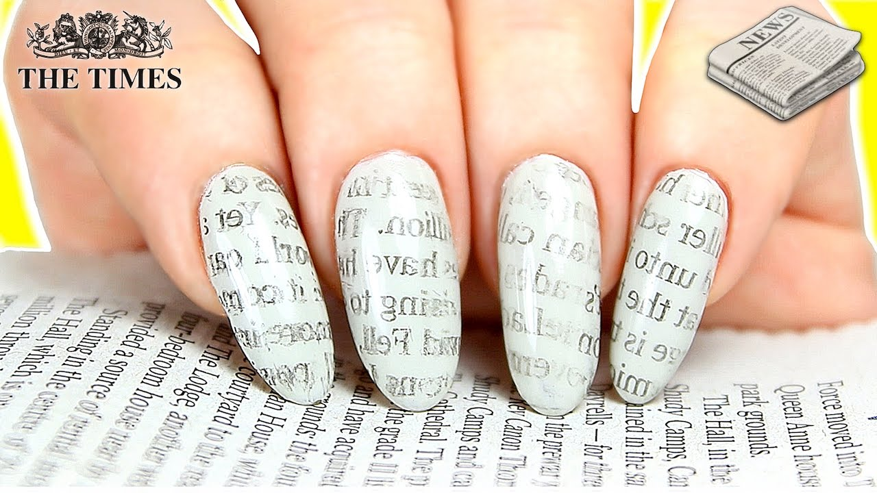NEWSPAPER NAILS HACKS | NEWSPAPER PRINT NAIL ART (WITH WATER ...