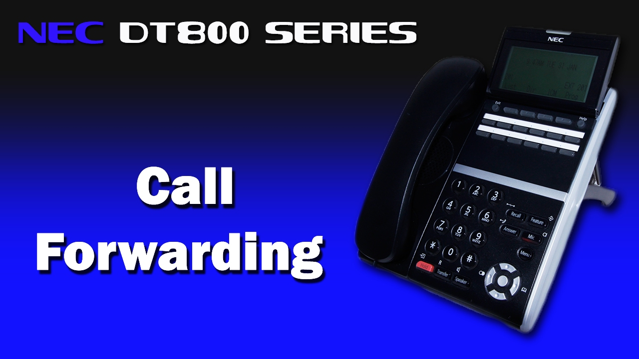 NEC DT800 Series - Call Forwarding