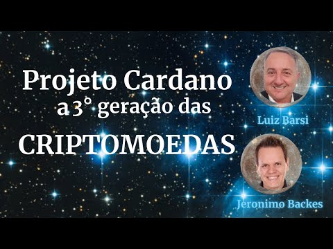Jeronimo Backes e Luiz Barsi Neto - Criptos e Projeto Cardano