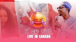 I Go Dye wants to kill Canadians with Laugh I GO DYE LIVE IN CANADA