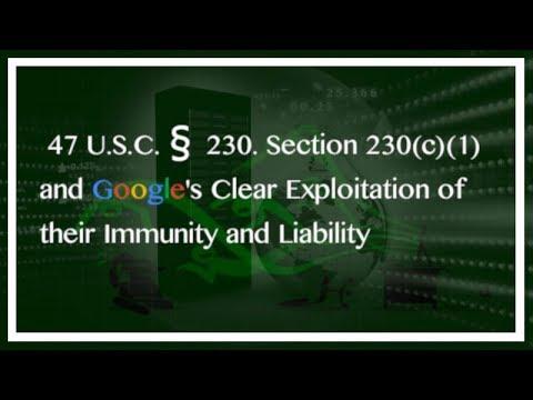 Google Exploits 230 Communications Decency Act