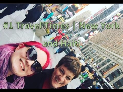#1 Travel Times | New York and Haiti
