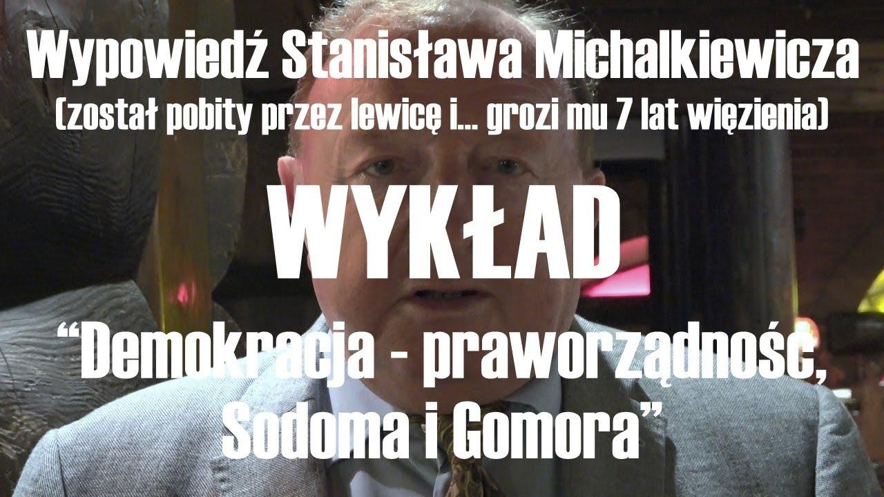 """Michalkiewicz: """"Demokracja - praworządność. Sodoma i Gomora"""""""