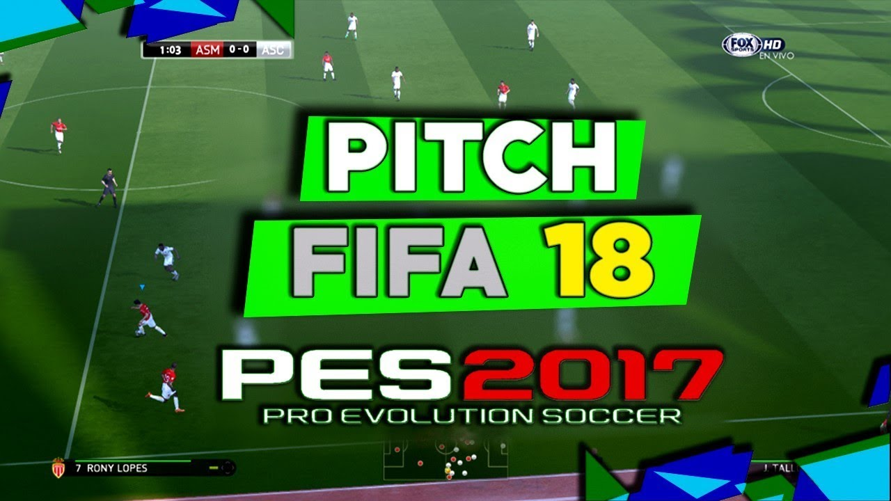 "نتيجة بحث الصور عن ‪PES 2017 | Pitch FIFA 18 for Pes 2017 ""download and install""‬‏"