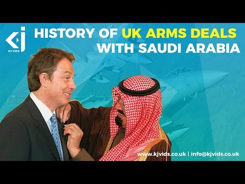 History of UK Arms Deals with Saudi Arabia