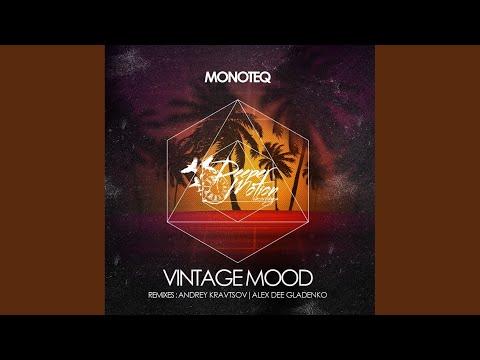 Vintage Mood Andrey Kravtsov Remix