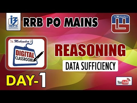 DATA SUFFICIENCY VIDEO | DAY - 1| #Rrb_PO_MAINS | REASONING | #digitalclassroom