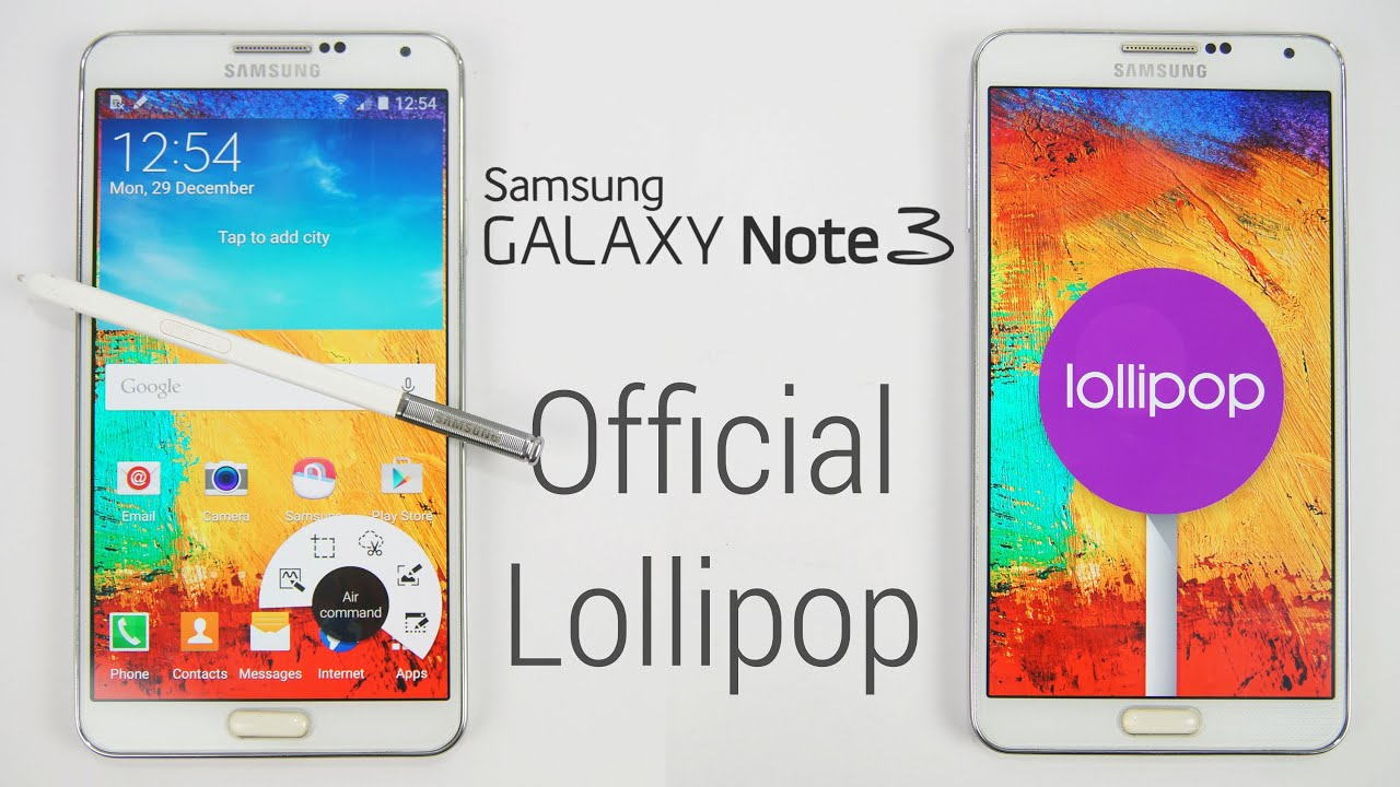 Galaxy Note 3 - Official Android 5.0 Lollipop Update - Install .