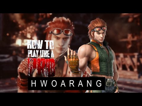 How To Play Like a PRO Hwoarang! | TEKKEN
