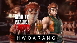 How To Play Like a PRO Hwoarang! | TEKKEN TAG 2