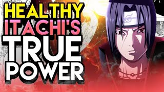 How Powerful Is Itachi Without His Illness!