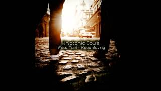 Kryptonic Souls, Tumi - Keep Moving (DJ Tears Plk Remix)