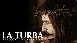 La Turba - Il racconto di una passione