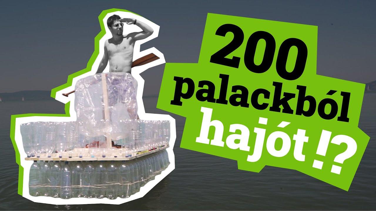 200 palackból hajót!?
