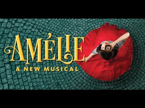 Amélie, A New Musical  Teaser  Ahmanson Theatre  Los Angeles