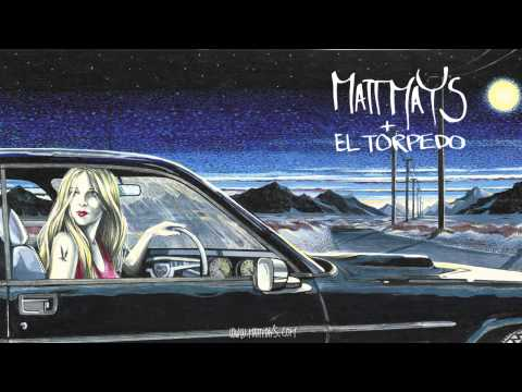 Matt Mays & El Torpedo - On The Hood