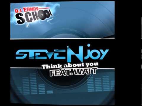 Steve Njoy Ft Waï T   Think About You  (extrait radio edit)