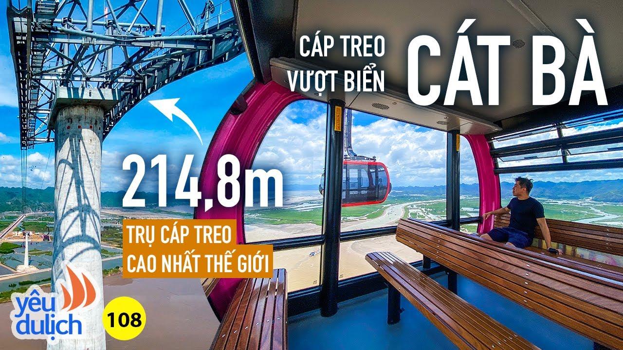 YDL #108: Choáng ngợp trên đỉnh trụ cáp treo cao nhất thế giới ở Cát Bà (Hải Phòng) | Yêu Máy Bay