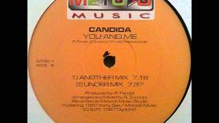Candida - You And Me (Another Mix)