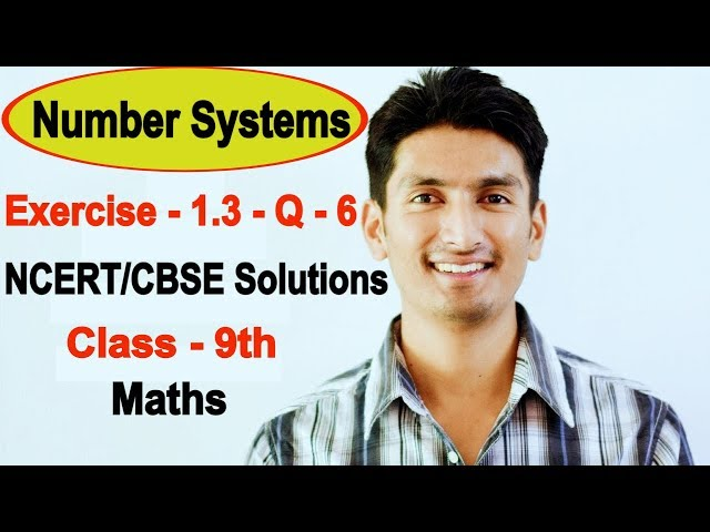 Chapter 1 Exercise 1.3 Question 6 - Number Systems class 9 maths - NCERT Solutions