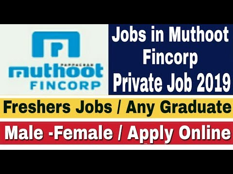 Jobs in Muthoot Fincorp II Private Job 2019 II How to Apply Online II Learn Technical