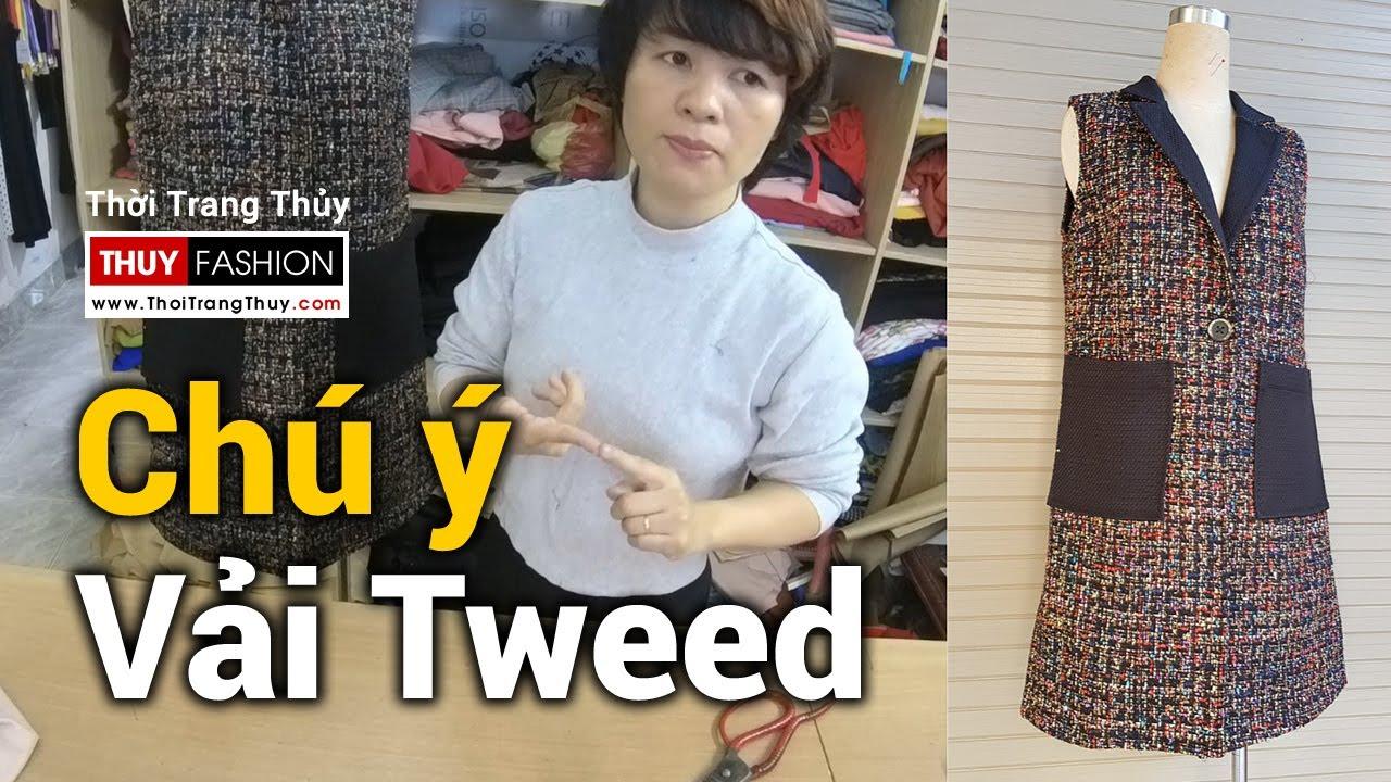 CHÚ Ý khi may và sử dụng Áo khoác vải Tweed | Thời Trang Thuỷ