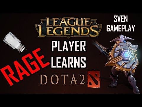 League Of Legends Player Learns Dota 2 Episode 1: RAGE Sven Gameplay