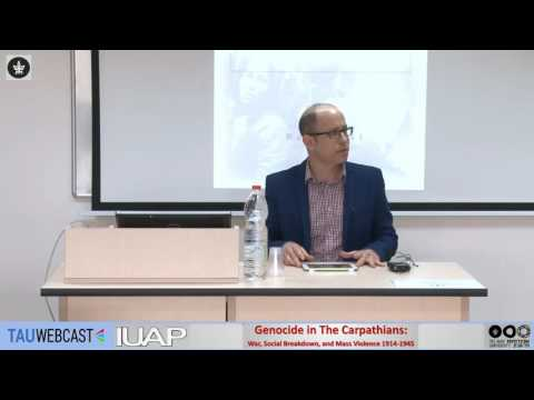Genocide in The Carpathians: War, Social Breakdown, and Mass Violence 1914-1945