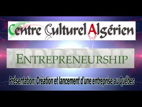 Présentation: Création et lancement d'une entreprise au Québec