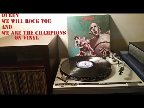 Queen- We Will Rock You and We Are the Champions on Vinyl