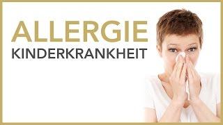 Allergie – nicht nur eine Kinderkrankheit   Dr. Petra Bracht   Gesundheit, Wissen