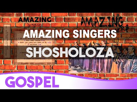 6 Shosholoza - South Africa Song - Gospel / Amazing Singers