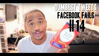 Dumbest Tweets and Facebook Fails of 2015 #14