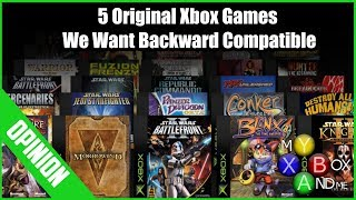5 Original Xbox Games We Want ON XBOX ONE Backward Compatible