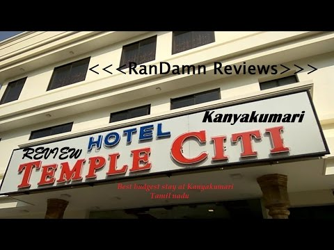Hotel Temple Citi - Kanyakumari - Short Review | RanDamn Reviews