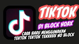 #1.Tiktok menggunakan Tiktok kembali tanpa block dari kominfozzzzzz HOAX 😂😅😀😆😁😄😂🎤🎧🔈