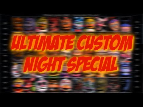 [FNAF\SFM] Ultimate Custom night Special