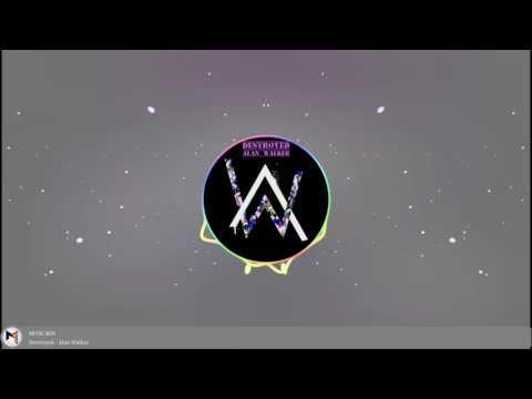 Destroyed - Alan Walker