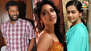 Catherine Tresa and Tamanna to pair with Prabhu deva