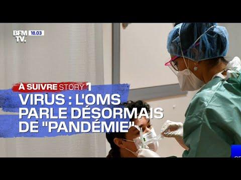 VIRUS L'OMS COVID-19 PANDÉMIE MONDIALE !...bfmTV (11/3/20) HD