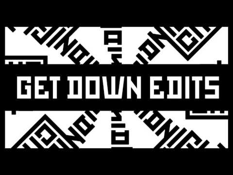 Get Down Edits - Baby Let Me Kiss You [FREE DOWNLOAD]