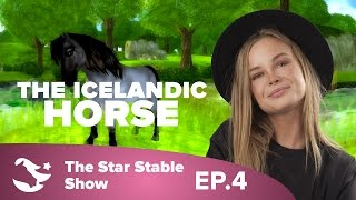 Introducing the Icelandic Horse | The Star Stable Show #4