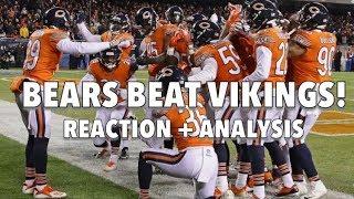 Bears vs Vikings Postgame Reaction + Analysis!  BEARS ARE FOR REAL!