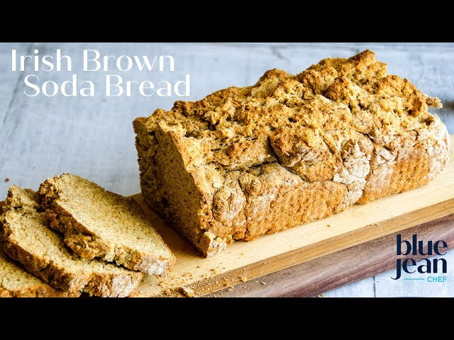 Irish Brown Soda Bread Blue Jean Chef Meredith Laurence