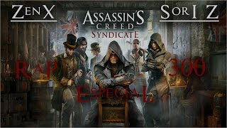ASSASSINS CREED SYNDICATE RAP | ZENX