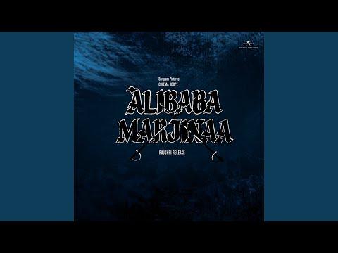 Aaye Jo Kisi Ke Kaam (Alibaba Marjinaa / Soundtrack Version)