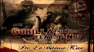 Gorilla The Boss feat. Y-Not - De Se Vlepo Kan
