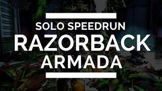 Solo Speedrun Razorback Armada